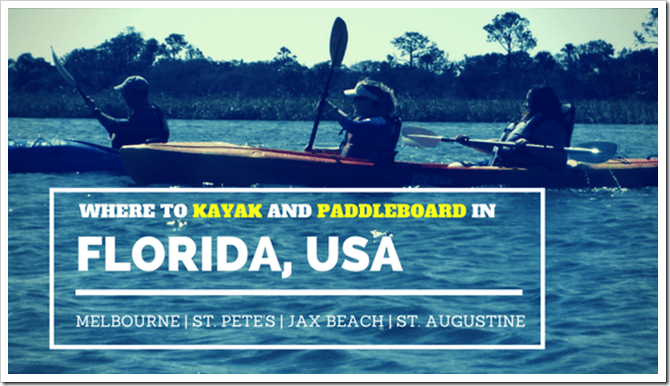 Where to kayak and paddleboard in FLORIDA_ @DownshiftingPRO