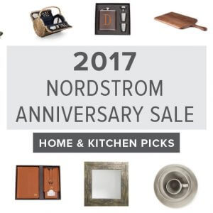 The 2017 Nordstrom Anniversary Sale isn't just about clothes, shoes and cosmetics. There's some great home and kitchen items as well. Here are my top picks.