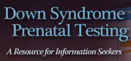 Podcast Episode 1, What does your prenatal test result for Down syndrome mean?
