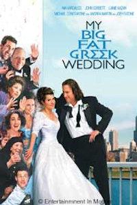 August 3: My Big Fat Greek Wedding (PG)