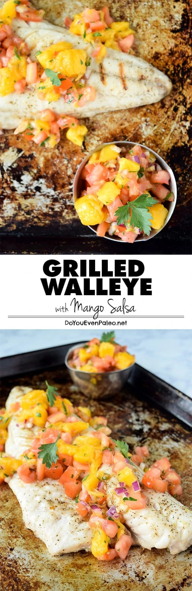 A simple recipe for grilled walleye topped with mango salsa - the flavors of summer, on the dinner table in less than 30 minutes! | DoYouEvenPaleo.net