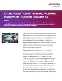 IoT and Analytics: Better Manufacturing Decisions in the Era of Industry 4.0 brief