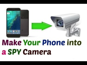 How to use a phone as a spy camera