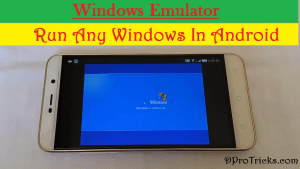 Windows emulator for Android | Run any Window in Android 2019