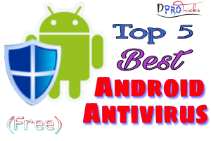 Top 5 best Android antivirus 2019 | Full Security without money