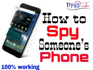 How to spy phone 100% working and free 2019