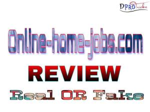 Online home jobs com Review | Best Review [Real or Fake]