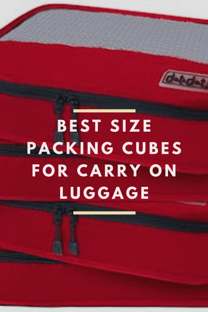 best size packing cubes for carry on luggage