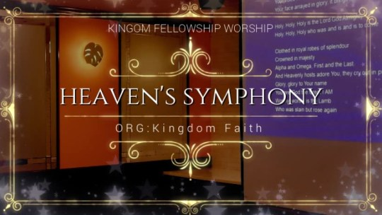 Our Worship:Heaven's Symphony