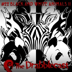 Cover for Drabblecast episode 22, Black And White Animals 2, by Rodolfo Arredondo