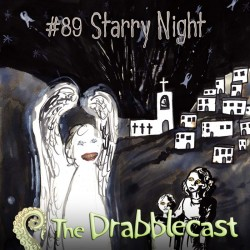Cover for Drabblecast episode 89, Starry Night, by Philippa Jones