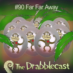 Cover for Drabblecast episode 90, Far Far Away, by Jonathan Wilson