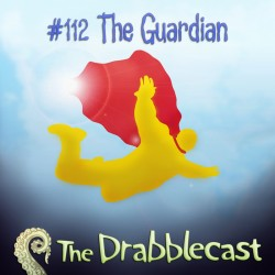 Cover for Drabblecast episode 112, The Guardian, by Josh Hugo