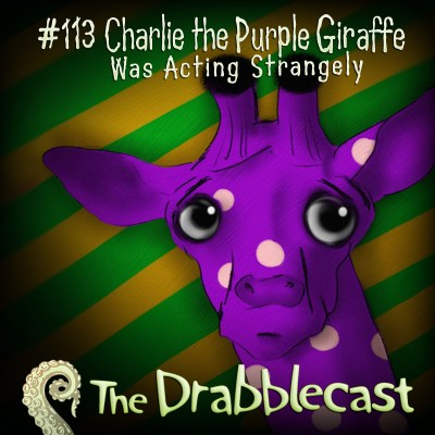 Cover art for Drabblecast episode 113, Charlie the Purple Giraffe