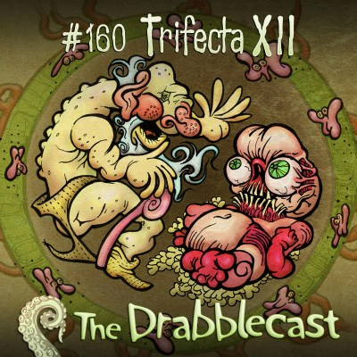 Cover for Drabblecast episode 160, Trifecta 7, by Bo Kaier