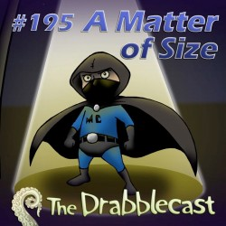 Cover for Drabblecast episode 195, A Matter of Size, by Arron Cambridge