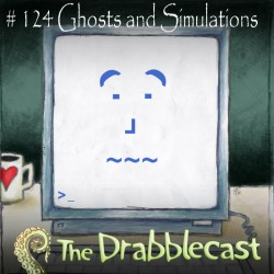 Cover for Drabblecast 124, Ghosts and Simulations, by Phil Pomphrey