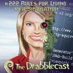 Cover for Drabblecast episode 222, Rules for Living in a Simulation, by Mike Dominic