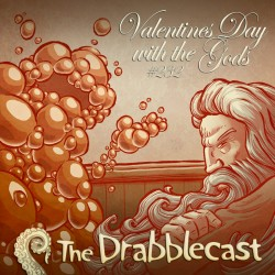 Cover for Drabblecast episode 232, Valentine's Day with the Gods, by Jerel Dye