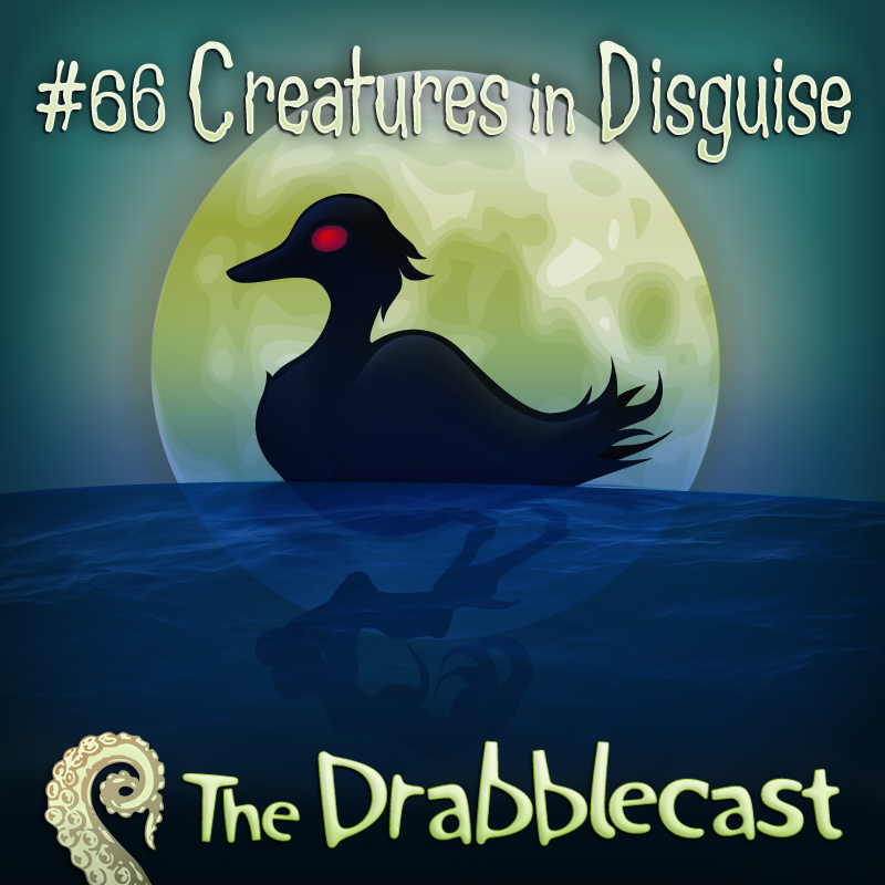 Cover for Drabblecast episode 66, A Creature in Disguise, by Bo Kaier