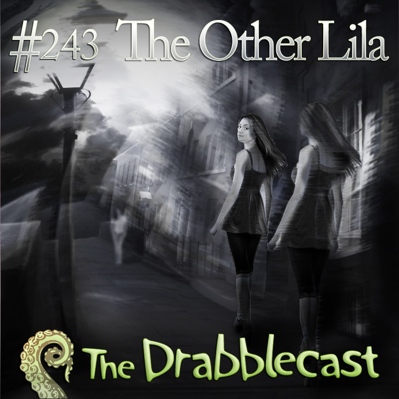 Cover for Drabblecast episode 243, The Other Lila, by Richard K. Green