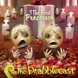 Cover for Drabblecast episode 104, The Food Processor, by Bo Kaier