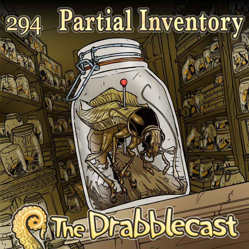 Cover for Drabblecast episode 294, Partial Inventory, by John Deberge