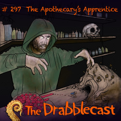 Cover for Drabblecast episode 297, The Apothecary's Apprentice, by Sean Azzopardi