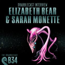 Cover for Drabblecast B-Sides episode 34, Drabblecast Interview: Elizabeth Bear and Sarah Monette, by Bo Kaier