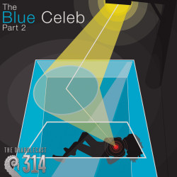 Cover for Drabblecast 314, The Blue Celeb part 2, by Matt Waisela
