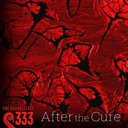 Cover for Drabblecast episode 333, After the Cure, by Soren James