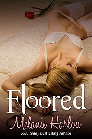 Floored: A Fun and Steamy Romance Story