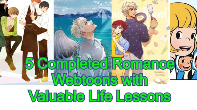 5 Completed Romance Webtoons with Life Lesson