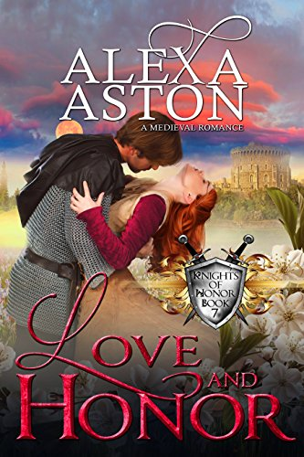 Love and Honor (Knights of Honor Book 7)