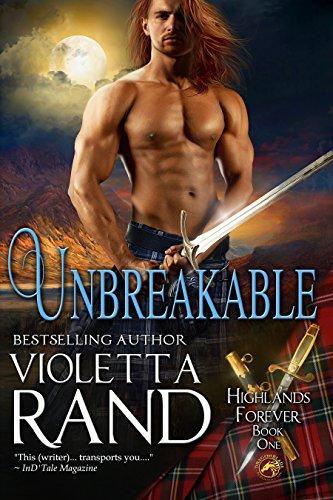 Unbreakable (Highlands Forever Book 1)