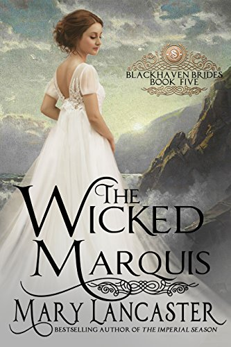 The Wicked Marquis (Blackhaven Brides Book 5)
