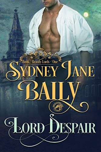 Lord Despair: Beastly Lords Book One