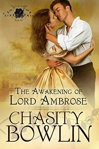 The Awakening of Lord Ambrose (The Lost Lords Book 6)