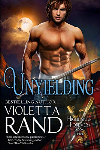 Unyielding __________(Highlands Forever Book 3)