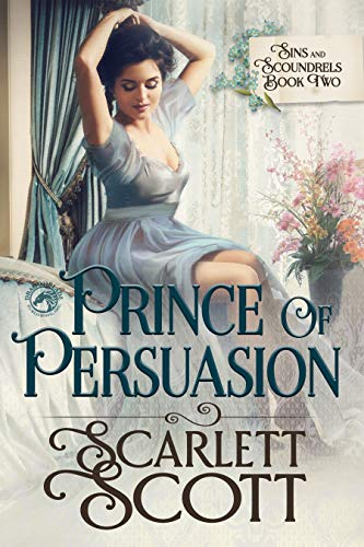Prince of Persuasion (Sins and Scoundrels Book 2)