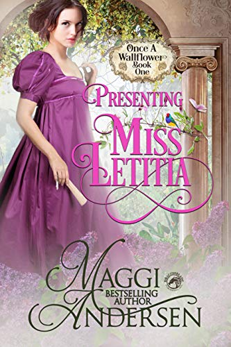 Presenting Miss Letitia (Once a Wallflower Book 1)