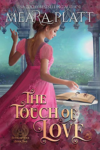 The Touch of Love ___ (The Book of Love – Book 2)