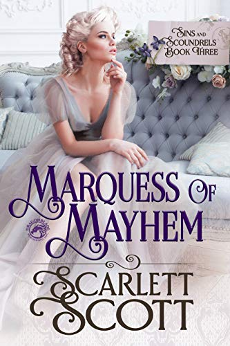 Marquess of Mayhem (Sins & Scoundrels Book 3)