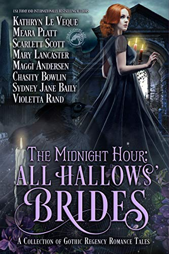 The Midnight Hour: All Hallows' Brides: Gothic Regency Collection