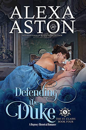 Defending the Duke ________ (The St. Clairs Book 4)