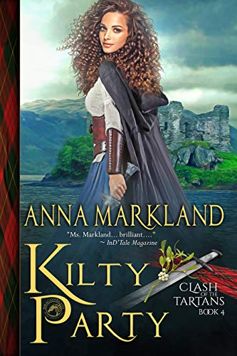 Kilty Party_________(Clash of the Tartans Book 4)