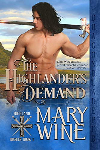 The Highlander's Demand (Highland Rogues Book 1)