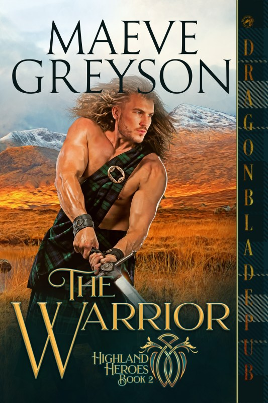 The Warrior _______ (Highland Heroes Book 2)