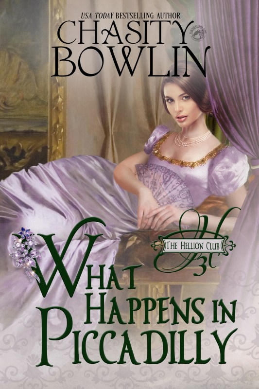What Happens in Piccadilly (The Hellion Club Book 3)