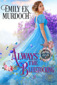 Always the Bluestocking (Never the Bride Book 6)
